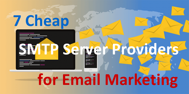 Top 7 Cheap SMTP Server Providers for Email Marketing - SMTP Help